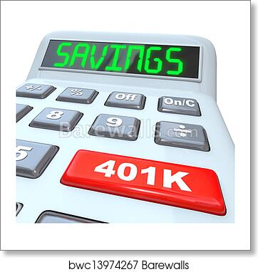 Art Print of Savings Word Calculator 401K Button Retirement Future ...