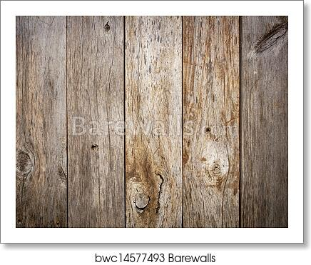art print of grunge weathered barn wood barewalls posters prints