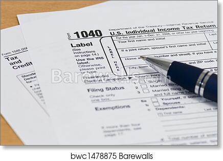 Art Print Of 1040 Irs Tax Form Close Up Barewalls Posters Prints
