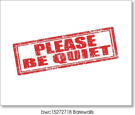 art print of please be quiet stamp barewalls posters prints