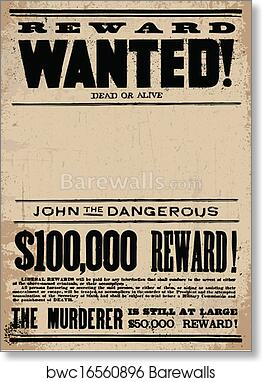 art print of vector western wanted reward poster template