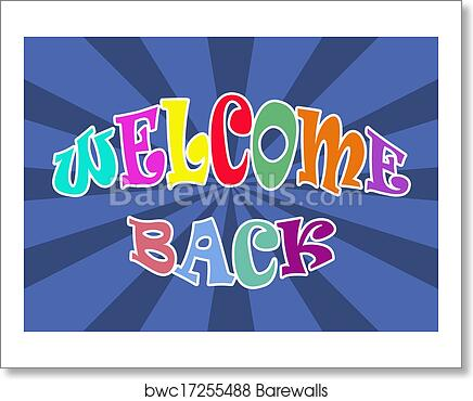 art print of welcome back