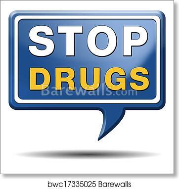 Stop drug abuse art print poster