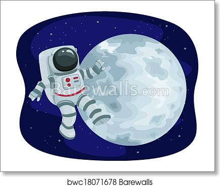 Astronaut Floating In Space Art Print Barewalls Posters