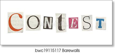Art print of contest cutout newspaper letters barewalls posters art print of contest cutout newspaper letters barewalls posters prints bwc19115117 spiritdancerdesigns Gallery
