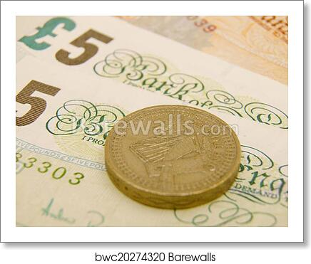 British Sterling pound currency banknotes and coins art print poster
