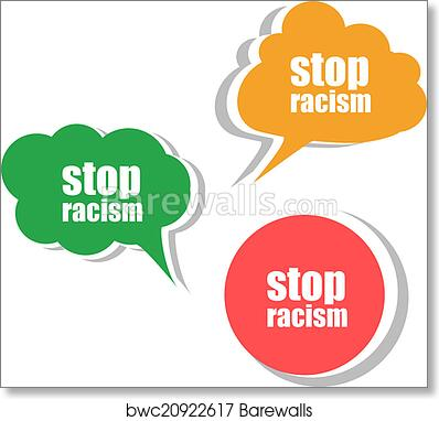 Art print of stop racism word on modern banner design template set of stickers labels tags clouds