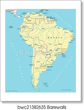 South America Political Map, Art Print | Barewalls Posters & Prints ...