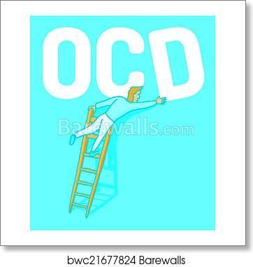 5fe4fcbeef4 Obsessive compulsive disorder, Art Print | Barewalls Posters ...