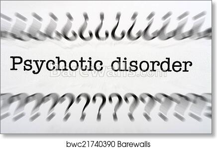 Art Print Of Psychotic Disorder Barewalls Posters Prints