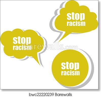 Art Print of Stop racism word on modern banner design template. set ...