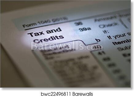 Art Print Of Tax And Credits 1040 Irs Tax Form Barewalls Posters