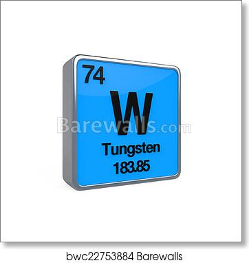 Art print of tungsten element periodic table barewalls posters art print of tungsten element periodic table urtaz Choice Image