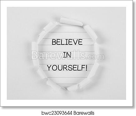 Art Print Of Believe In Yourself Barewalls Posters Prints