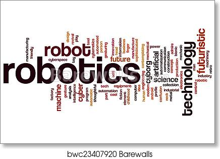 Art Print Of Robotics Word Cloud Barewalls Posters Prints