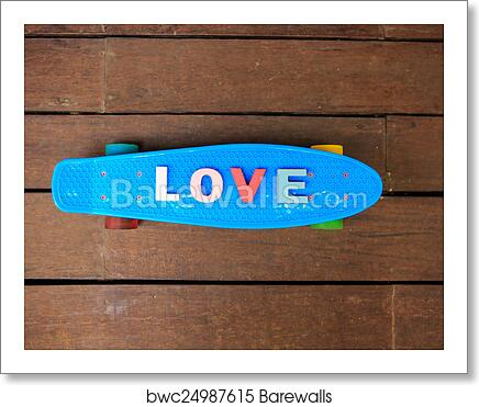 Word Love On The Blue Penny Board Art Print Poster