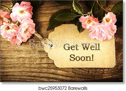 Art print of get well soon message card with small roses barewalls art print of get well soon message card with small roses m4hsunfo