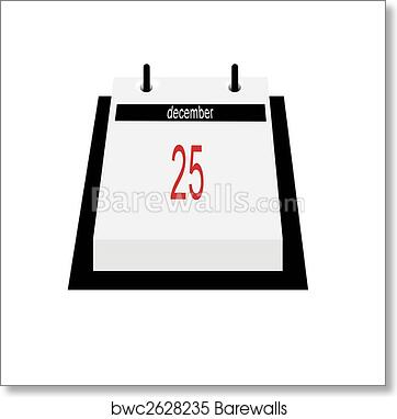 art print of calendar date christmas day - Whens Christmas Day