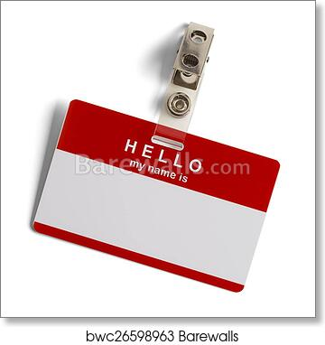 Hello My Name Is Tag Art Print Poster
