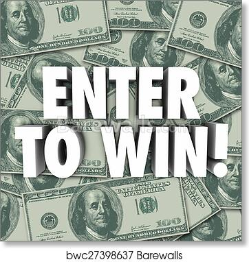 Enter to win money contest