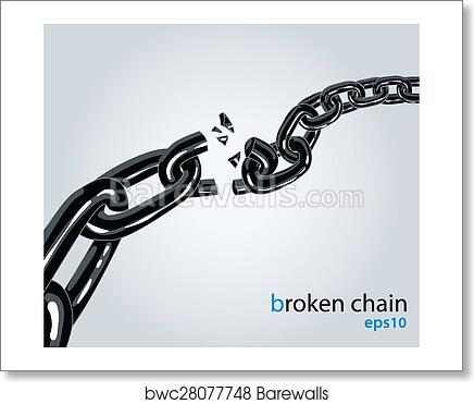 Art Print Of Broken Chain