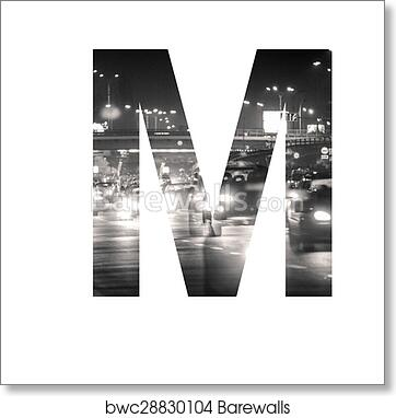 Art Print Of Letter Double Exposure With Black And White City Traffic Abc