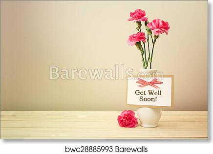 Art print of get well soon message with pink carnations barewalls art print of get well soon message with pink carnations m4hsunfo