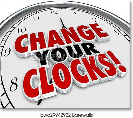 Art Print of Change Your Clocks Set Hands Forward Back One Hour Daylight  Savings TIme