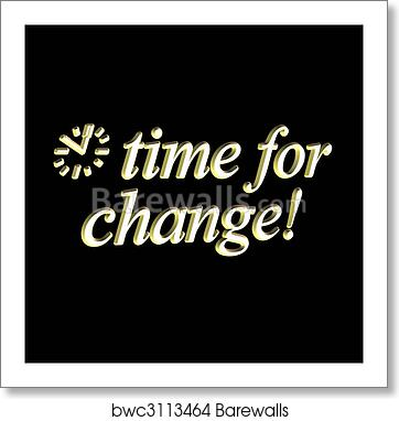 Time for change, Art Print
