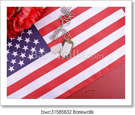 Veterans Day Usa Flag With Dog Tags Art Print Barewalls Posters