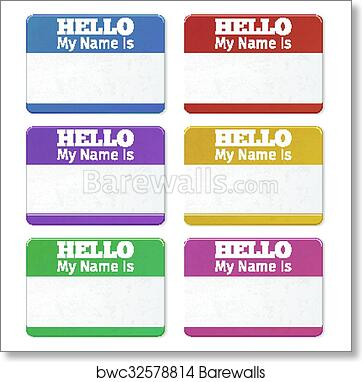 Hello My Name Is Introduction Cards Labels And Badges Vector Set Art Print Poster