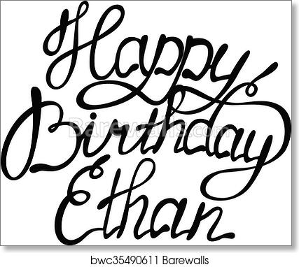 happy birthday ethan art print barewalls posters prints 1st Birthday Greetings happy birthday ethan art print