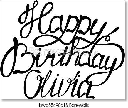 Art Print Of Happy Birthday Olivia Barewalls Posters Prints