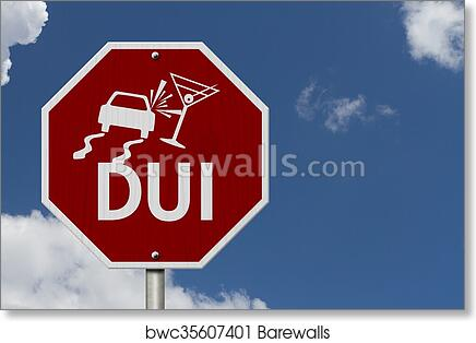 Stop Drinking and Driving Road Sign art print poster