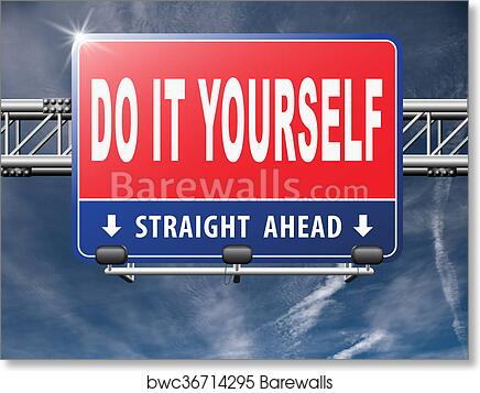 Art print of do it yourself barewalls posters prints bwc36714295 art print of do it yourself solutioingenieria Gallery
