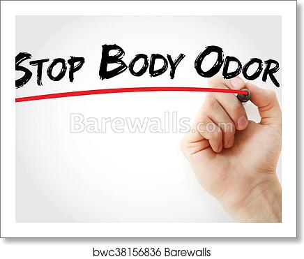 Hand writing Stop Body Odor art print poster