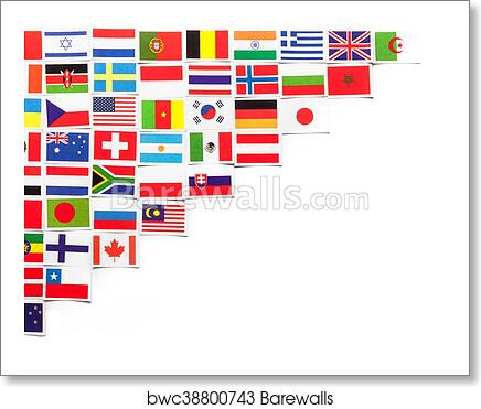 National Flags Of The Different Countries Of The World Located On The Left Side Diagonally Art Print Barewalls Posters Prints Bwc38800743