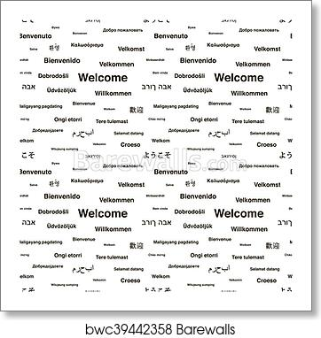 Black Welcome Phrases In Different Languages On White Seamless Pattern Art Print Barewalls Posters Prints Bwc39442358