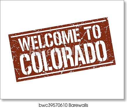 Art Print Of Welcome To Colorado Stamp