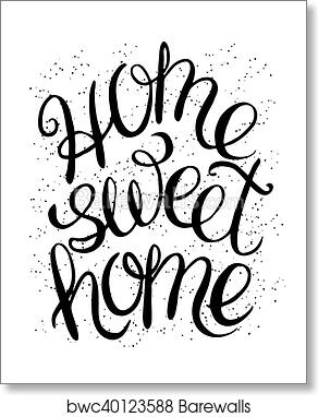 Home Sweet Home Art Print Barewalls Posters Prints Bwc40123588