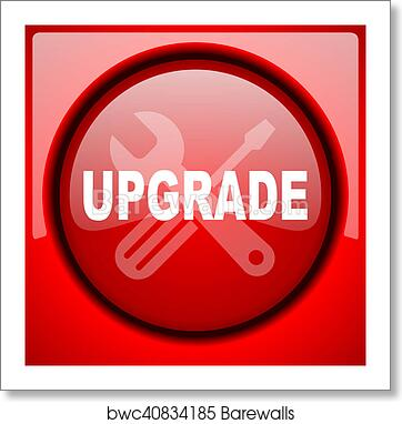 Art Print Of Upgrade Red Icon Plastic Glossy Button