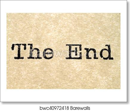 The End Typewriter Type art print poster