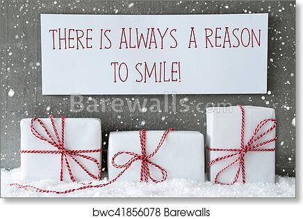 Art Print Of White Gift With Snowflakes, Quote Always Reason To Smile