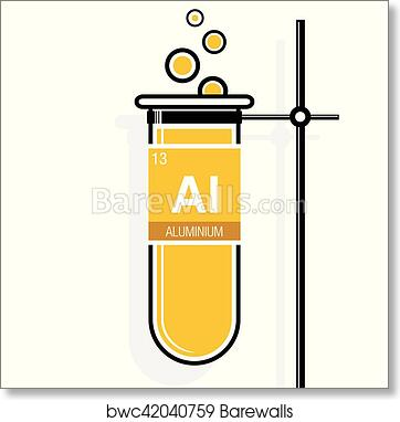 Art print of aluminium symbol on label in a yellow test tube with element number 13 of the periodic table of the elements chemistry barewalls posters prints bwc42040759 urtaz Image collections