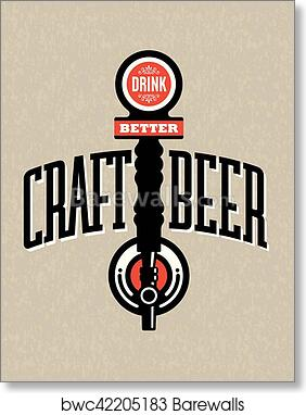 Art Print Of Craft Beer Vector Design Barewalls Posters Prints