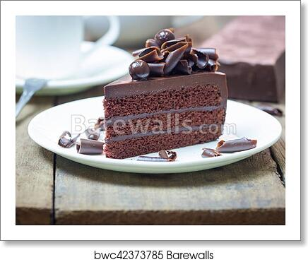 Art Print Of Chocolate Fudge Cake Decorate With Curl Of Dark
