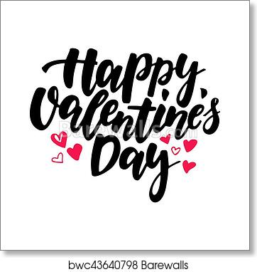 Art Print Of Happy Valentine S Day Vector Lettering Isolated