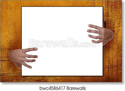 Art Print of Creepy Hands Holding Frame | Barewalls Posters & Prints ...