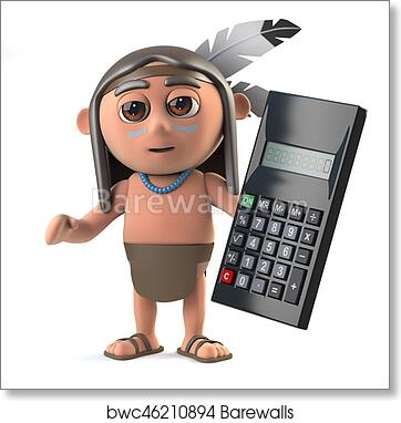 3d Funny cartoon Native American Indian boy has a calculator art print  poster