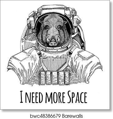Aper, boar, hog, hog, wild boar wearing space suit Wild animal astronaut  Spaceman Galaxy exploration Hand drawn illustration for t,shirt art print